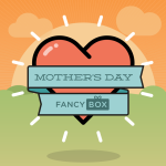 New Mother's Day Fancy Box & T-Pain Fancy Box