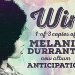 Giveaway – Win 1 of 3 Copies of Melanie Durrant's New Album 'Anticipation'