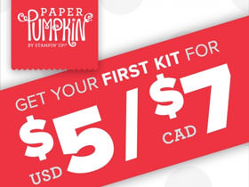 Paper Pumpkin Flash Sale! Get Your First Kit for Only $5 (USD) or $7 (CAD)!